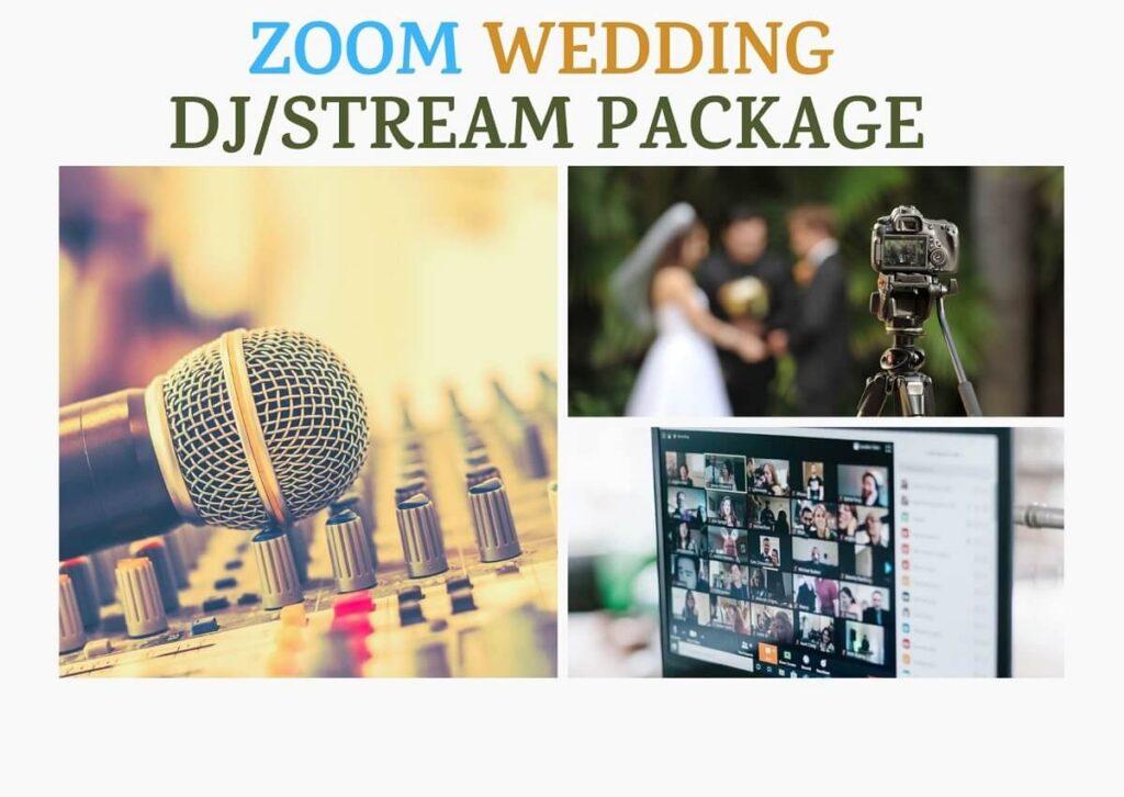 Zoom Micro Wedding- DJ Streaming Package